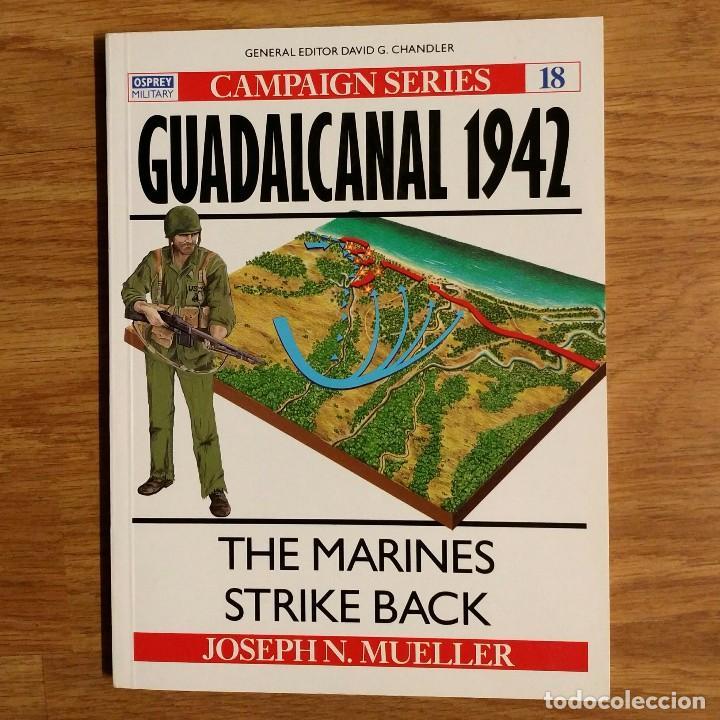 WW2 - OSPREY - GUADALCANAL 1942 - CAMPAIGN (Militar - Libros y Literatura Militar)