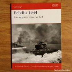 Militaria: WW2 - OSPREY - PELELIU 1944 - CAMPAIGN. Lote 99012355