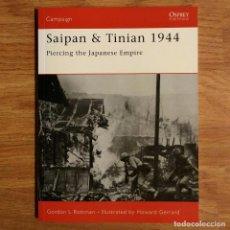 Militaria: WW2 - OSPREY - SAIPAN & TINIAN 1944 - CAMPAIGN. Lote 99012547