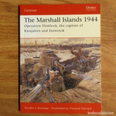 Militaria: WW2 - OSPREY - THE MARSHALL ISLANDS 1944 - CAMPAIGN. Lote 99012759