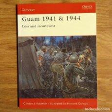 Militaria: WW2 - OSPREY - GUAM 1941-44 - CAMPAIGN. Lote 99012871