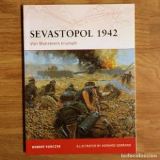 Militaria: WW2 - OSPREY - SEVASTOPOL 1942 - CAMPAIGN. Lote 99017023