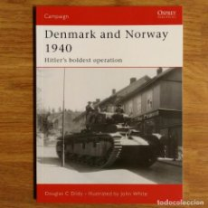 Militaria: WW2 - OSPREY - DENMARK AND NORWAY 1940 - CAMPAIGN. Lote 99018159