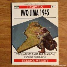 Militaria: WW2 - OSPREY - IWO JIMA 1945 - CAMPAIGN. Lote 99019747