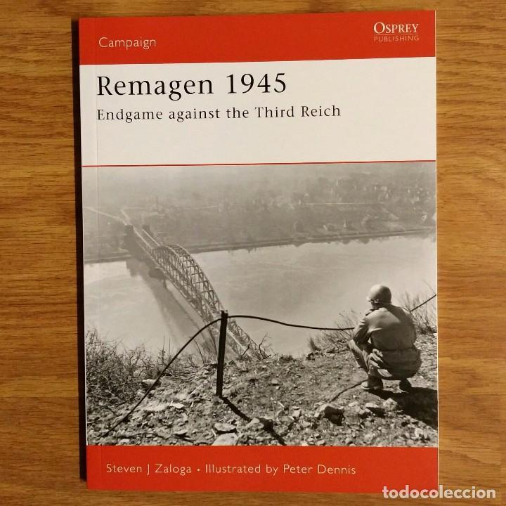 WW2 - OSPREY - REMAGEN 1945 - CAMPAIGN (Militar - Libros y Literatura Militar)