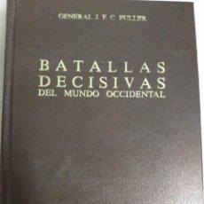 Militaria: BATALLAS DECISIVAS DEL MUNDO OCCIDENTAL, TOMO III, EDICIONES EJERCITO, 1979. Lote 99113047