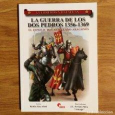 Militaria: GUERREROS Y BATALLAS - Nº 47 - LA GUERRA DE LOS DOS PEDROS 1356-1369 - ALMENA. Lote 99139203