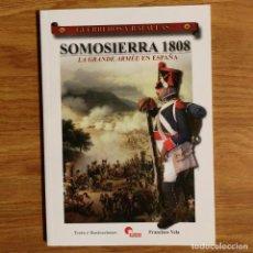 Militaria: GUERREROS Y BATALLAS - Nº 48 - SOMOSIERRA 1808 LA GRANDE ARMEE EN ESPAÑA - ALMENA. Lote 99139343
