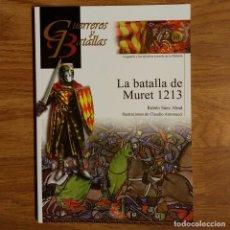 Militaria: GUERREROS Y BATALLAS - Nº 80 - LA BATALLA DE MURET 1213 - ALMENA. Lote 99145639