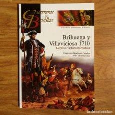 Militaria: GUERREROS Y BATALLAS - Nº 82 - BRIHUEGA Y VILLAVICIOSA 1710 DECISIVA VICTORIA BORBONICA - ALMENA. Lote 99145923