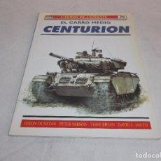 Militaria: CARROS DE COMBATE Nº 70, EL CARRO MEDIO CENTURION, OSPREY MILITARY. Lote 99435739
