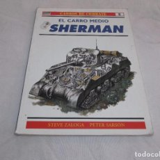 Militaria: CARROS DE COMBATE Nº 6, EL CARRO MEDIO SHERMAN, OSPREY MILITARY. Lote 99435831