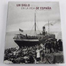 Militaria: UN SIGLO EN LA VIDA DE ESPAÑA - OCIO Y VIDA COTIDIANA EN EL SIGLO XX - AUTORES LORENZO DIAZ & PUBLIO. Lote 99503463