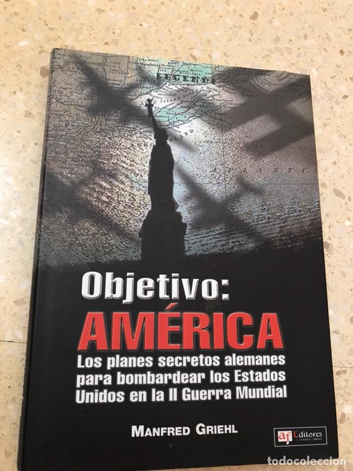 OBJETIVO AMERICA (Militar - Libros y Literatura Militar)