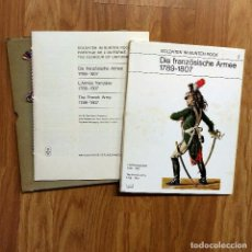 Militaria: NAPOLEONICO - SOLDATEN IM BUNTEN ROCK. Nº 2. DIE FRANZÖSISCHE ARMEE 1789-1807. Lote 100090375