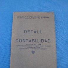 Militaria: DETALL Y CONTABILIDAD, ESCUELA POPULAR DE GUERRA - REGIÓN CATALANA- 1938. Lote 100241951