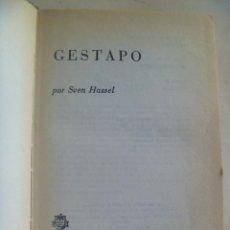 Militaria: GESTAPO , DE SVEN HASSEL . 1977 . DE LA BIBLIOTECA DE CONSTRUCCIONES AERONAUTICAS, CASA. Lote 100339887