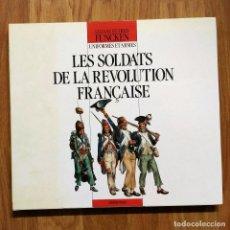Militaria: NAPOLEONICO - LES SOLDATS DE LA REVOLUTION FRANCAISE - COSTUMES ET ARMES - CASTERMAN. Lote 100403383