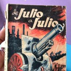 Militaria: DE JULIO A JULIO, UN AÑO DE LUCHA. EDICIONES TIERRA Y LIBERTAD, BARCELONA - 1937. Lote 100470259