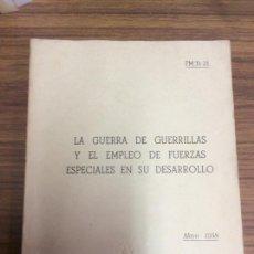 Militaria: LA GUERRA DE GUERRILLAS EN EL EMPLEO DE FUERZAS ESPECIALES EN SU DESARROLLO.AÑO 1960.. Lote 100622443