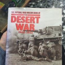 Militaria: THE IMPERIAL WAR MUSEUM BOOK OF THE DESERT WAR 1940- 1942. Lote 100693622
