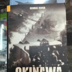 Militaria: OKINAWA 1945. THE STALINGRAD OF THE PACIFIC. Lote 100700342