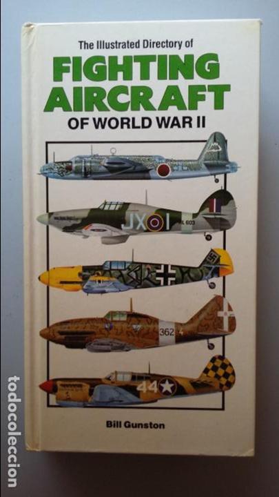 FIGHTING AIRCRAFT OF WORLD WAR II (Militar - Libros y Literatura Militar)