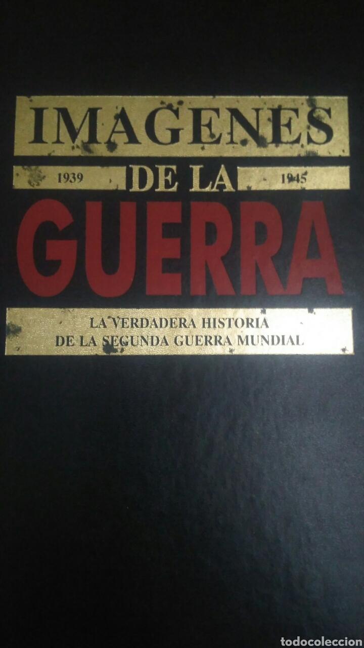 IMÁGENES DE LA GUERRA.1939-1945. TOMO II. LA VERDADERA HISTORIA DE LA SEGUNDA GUERRA MUNDIAL. RIALP. (Militar - Libros y Literatura Militar)