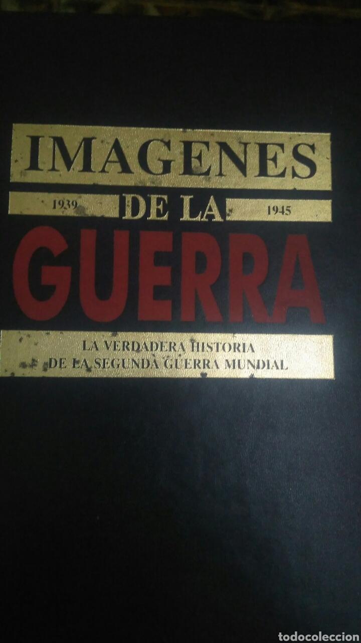 IMÁGENES DE LA GUERRA.1939-1945. TOMO I. LA VERDADERA HISTORIA DE LA SEGUNDA GUERRA MUNDIAL. RIALP. (Militar - Libros y Literatura Militar)