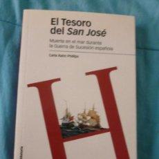 Militaria: TESORO DEL SAN JOSE, RAHN PHILLIPS. MARCIAL PONS .2010 307PP. Lote 101169303