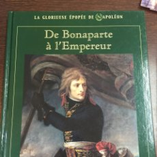 Militaria: DE BONAPARTE À L'EMPEREUR. Lote 101194563