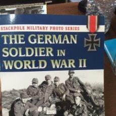 Militaria: THE GERMAN SOLDIER IN WORLD WAR II. Lote 101198138