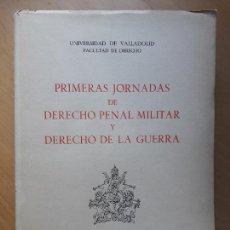 Militaria: PRIMERAS JORNADAS DE DERECHO PENAL MILITAR Y DERECHO DE LA GUERRA- VALLADOLID 1961. Lote 101216731