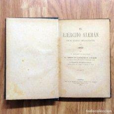 Militaria: 1893 EL EJERCITO ALEMAN EN SU ACTUAL ORGANIZACION DE 1893 - CARLOS DE LACHAPELLE. Lote 101674059