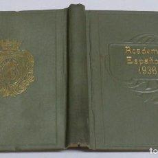 Militaria: LIBRO DE LA REAL ACADEMIA ESPAÑOLA, REPUBLICA 1936, MEMORIA O PROGRAMA DE ACTOS, JUNTAS, DIRECTORES,. Lote 101966071