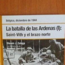 Militaria: LA BATALLA DE LAS ARDENAS(I): SAINT-VITH Y EL BRAZO NORTE. Lote 101977475