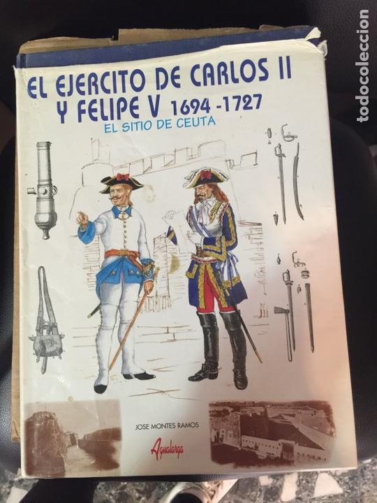 EL EJÉRCITO DE CARLOS II Y FELIPE V (Militar - Libros y Literatura Militar)