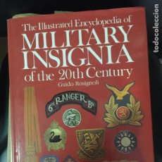 Militaria: THE ILLUSTRATED ENCYCLOPEDIA OF MILITARY INSIGNIA OF THE 20TH CENTURY. Lote 102159675