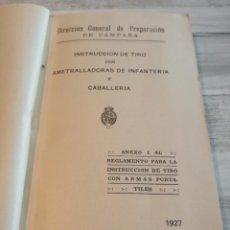 Militaria: INSTRUCCIÓN DE TIRO CON AMETRALLADORAS DE INFANTERÍA Y CABALLERÍA (1927). Lote 102452851