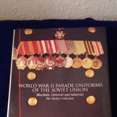 Militaria: LIBRO WORLD WAR II PARADE UNIFORMS OF THE SOVIET UNION. Lote 102526635