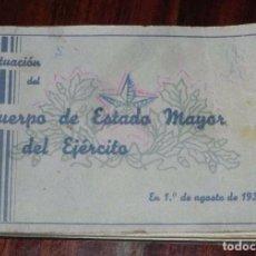 Militaria: SITUACION DEL CUERPO DE ESTADO MAYOR DEL EJERCITO, REPUBLICA AL 1 DE AGOSTO DE 1935, TIENE 99 PAGINA. Lote 102691659