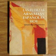 Militaria: LAS FUERZAS ARMADAS ESPAÑOLAS HOY. Lote 102791290