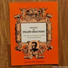 Militaria: 1884 - HISTORIA DE FELIPE SEGUNDO - FACSIMIL DE LOS GRABADOS - ILUSTRADA FELIPE II. Lote 102794406