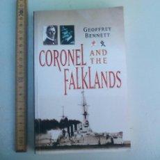Militaria: CORONEL AND THE FALKLANDS. GEOFFREY BENNETT. AÑO 2000 EDIT. BIRLINN. MALVINAS.. Lote 102817723