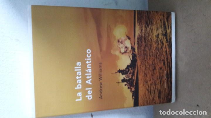 LIBRO LA BATALLA DEL ATLÁNTICO (Militar - Libros y Literatura Militar)