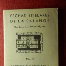 Militaria: FECNAS ESTELARES DE LA FALANGE - Nº 24 - EDICIONES PARA EL BOLSILLO DE LA CAMISA AZUL - FALANGE. Lote 103171987