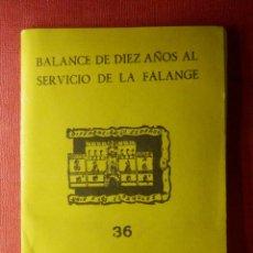 Militaria: BALANCE DE DIEZ AÑOS AL SERVICIO DE LA FALANGE Nº 36 - EDICIONES PARA EL BOLSILLO DE LA CAMISA AZUL. Lote 103171999