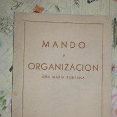 Militaria: MANDO Y ORGANIZACIÓN - JOSE MARIA FONTANA - FALANGE - FRENTE DE JUVENTUDES. Lote 103172047