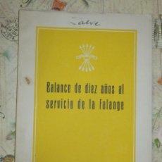 Militaria: BALANCE DE 10 AÑOS AL SERVICIO DE LA FALANGE - DELEGACION NACIONAL DEL FRENTE DE JUVENTUDES -. Lote 103172055