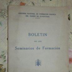 Militaria: BOLETÍN DE LOS SEMINARIOS DE FORMACIÓN - Nº 5 - FALANGE - 1948 - FRENTE DE JUVENTUDES -. Lote 103172167